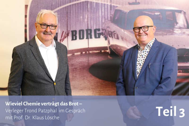 Wieviel Chemie verträgt das Brot – Im Gespräch mit Prof. Dr. Klaus Lösche