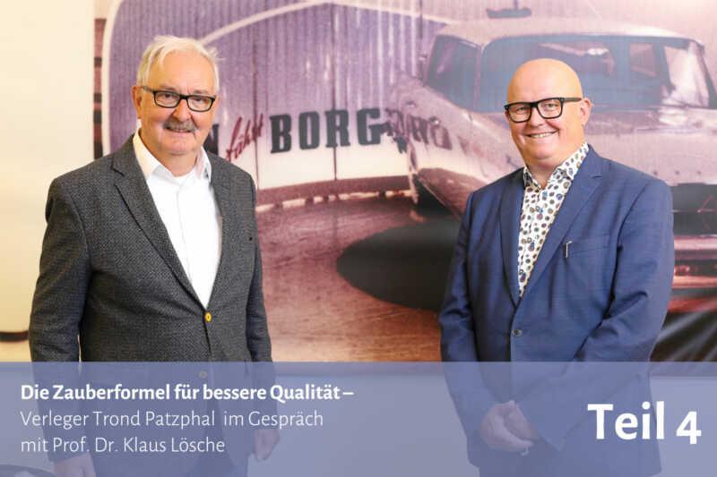 Die Zauberformel für bessere Qualität – Im Gespräch mit Prof. Dr. Klaus Lösche