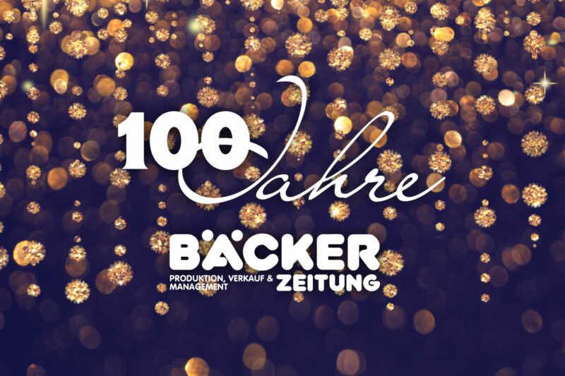 100 Jahre Bäcker Zeitung