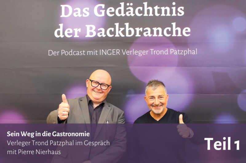 Sein Weg in die Gastronomie – Trond Patzphal im Gespräch mit Pierre Nierhaus