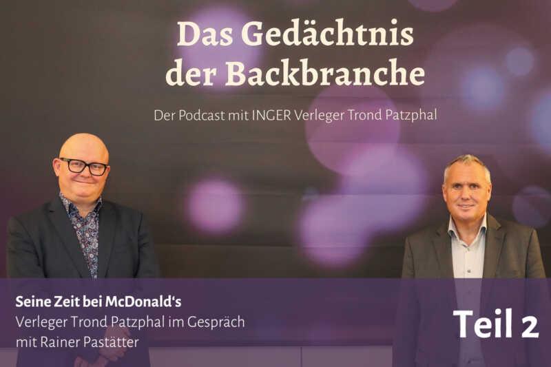 Seine Zeit bei McDonald's – Trond Patzphal im Gespräch mit Rainer Pastätter