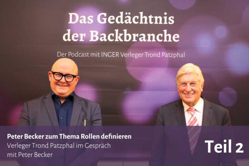 Peter Becker zum Thema Rollen definieren – Trond Patzphal im Gespräch mit Peter Becker