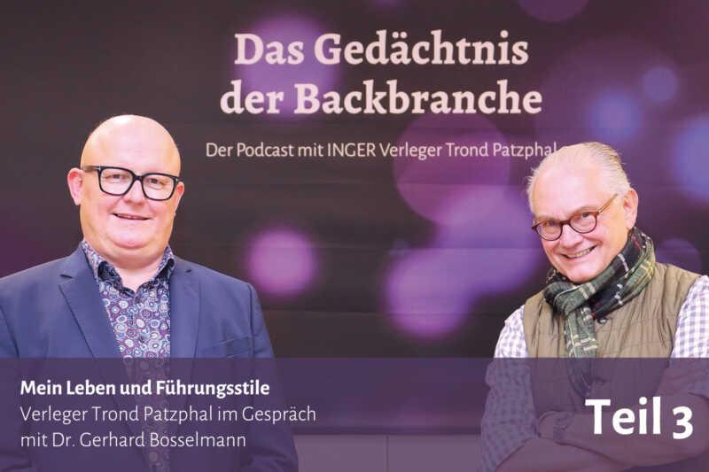 Mein Leben und Führungsstile – Trond Patzphal im Gespräch mit Dr. Gerhard Bosselmann