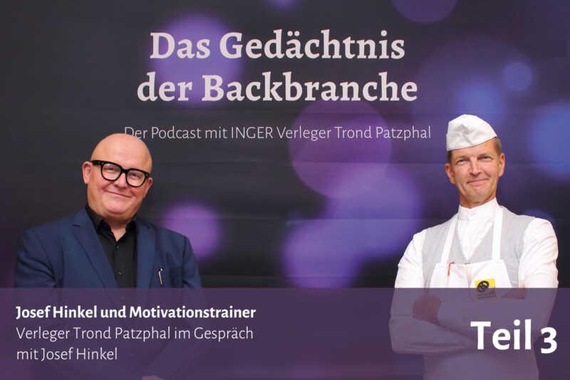 Josef Hinkel und Motivationstrainer – Trond Patzphal im Gespräch mit Josef Hinkel
